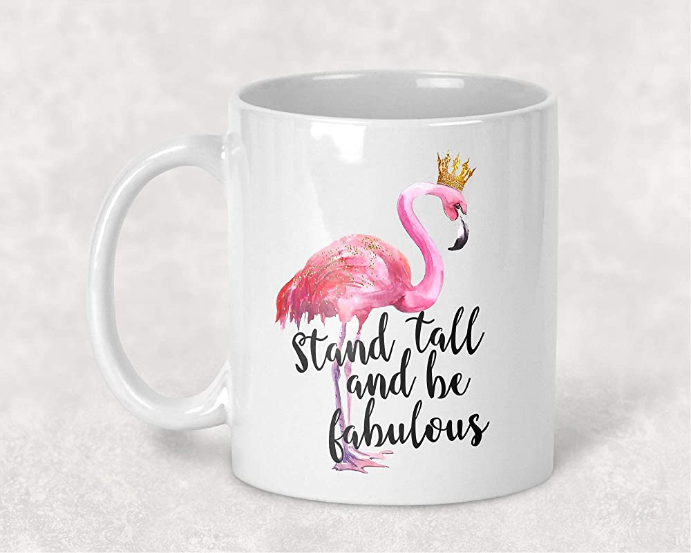 Stand Tall And Be Fabulous Flamingo With Crown Watercolor Art 11 Oz Coffee Mug