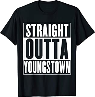 Straight Outta Youngstown T-Shirt