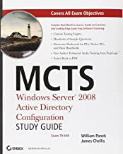 MCTS Windows Server 2008 Active Directory Configuration Study Guide: Exam 70-640