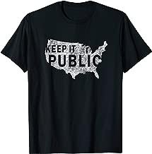 Public Land Owners Keep it Public T-Shirt