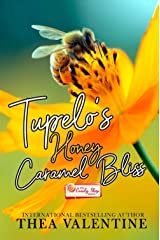 Tupelo's Honey Caramel Bliss (The Candy Shop Series Book 26) Kindle Edition