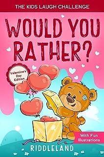 چالش بچه ها می خندند: آیا ترجیح می دهید؟ نسخه روز ولنتاین: کتاب بازی سوالات خنده دار و تعاملی برای دختران و پسران - هدیه روز ولنتاین برای کودکان