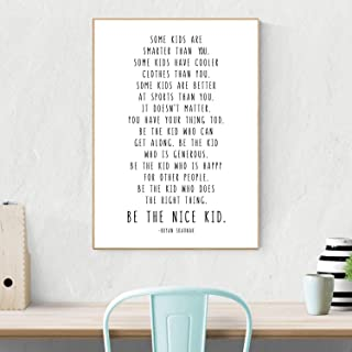 TimPrint Be The Nice Kid Bryan Skavnak Quote Wall Print Children Kids Room Decor Teen Room Black or Rainbow Framed Print Wall Art