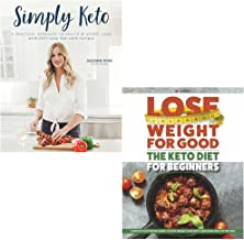 simply keto and lose weight for good the keto diet for beginners 2 books collection set - a practical approach to health & weight loss, with 100+ easy low-carb recipes,complete ketogenic guide to fast