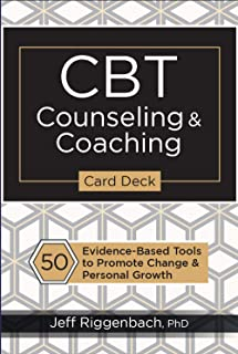 CBT Counseling & Coaching Card Deck: 50 Evidence-Based Tools to Promote Change & Personal Growth