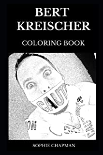 Bert Kreischer Coloring Book: Legendary The Top Partier and Stand-up Comedian, Famous The Machine and Acclaimed Writer Inspired Adult Coloring Book (Bert Kreischer Books)