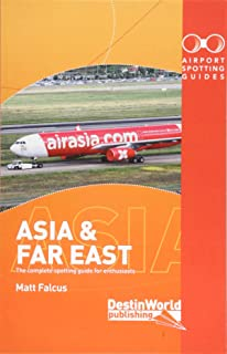 Airport Spotting Guides Asia & Far East