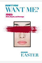 Don't You Want Me? Kindle Edition