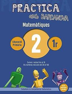 Practica amb Barcanova 2. Matemàtiques: Sumes i restes fins al 19. Els nombres naturals del 20 al 100 (Materials Educatius...