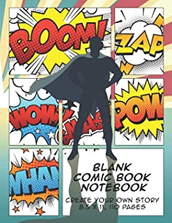 Blank Comic Book Notebook: Create Your Own Story, Comics & Graphic Novels (Comic Book Maker for Kids)