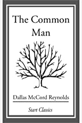 The Common Man Kindle Edition