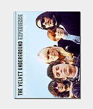 The Velvet Underground Experience: Lou Reed, John Cale, Moe Tucker, Sterling Morrison, Nico, Andy Warhol & Friends