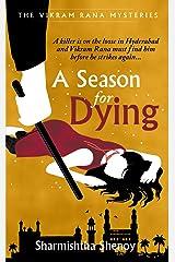 A Season for Dying: A Vikram Rana Mystery (Vikram Rana Series) Kindle Edition