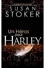 Un Héros pour Harley (Delta Force Heroes t. 3) Format Kindle