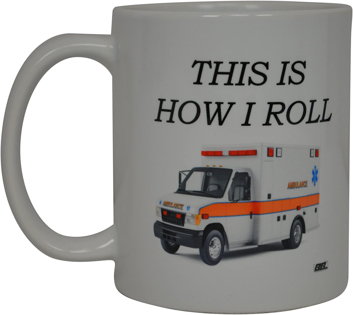 EMT Funny Coffee Mug This Is How Cup Over item handling ☆ I Roll Novelty Super beauty product restock quality top Gift Great