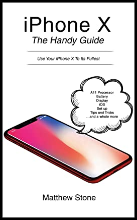 iPhone X The Handy Guide:  2019 iOS 11 Step by Step (English Edition)