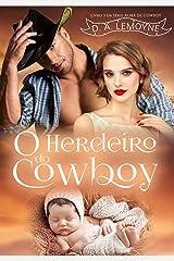 O Herdeiro do Cowboy: Série Alma de Cowboy - Livro 3 eBook Kindle