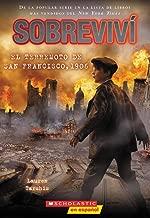 Sobreviví el terremoto de San Francisco, 1906 / I Survived the San Francisco Earthquake, 1906