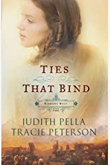Ties that Bind (Ribbons West Book #3) Kindle Edition