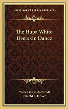 The Hupa White Deerskin Dance