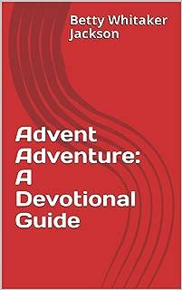 Advent Adventure: A Devotional Guide