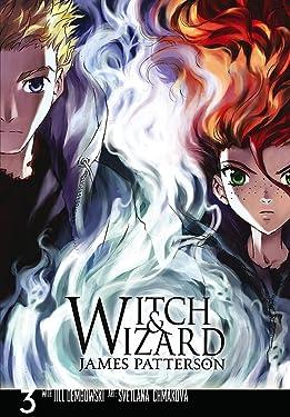 Witch & Wizard: The Manga, Vol. 3 (Witch & Wizard: The Manga (3))