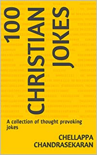 100 Christian Jokes: A collection of thought provoking jokes
