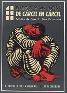 De cárcel en cárcel (Biblioteca de la Memoria, Serie Menor) (Spanish Edition)