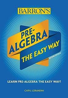 Pre-Algebra: The Easy Way (Barron's Easy Way)