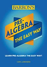 Pre-Algebra: The Easy Way (Barron's Easy Way)