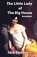 The Little Lady of the Big House (Annotated)
