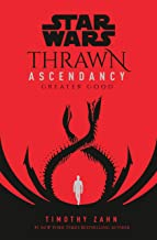 Star Wars: Thrawn Ascendancy (Book II: Greater Good): 2 (Star Wars: The Ascendancy Trilogy)