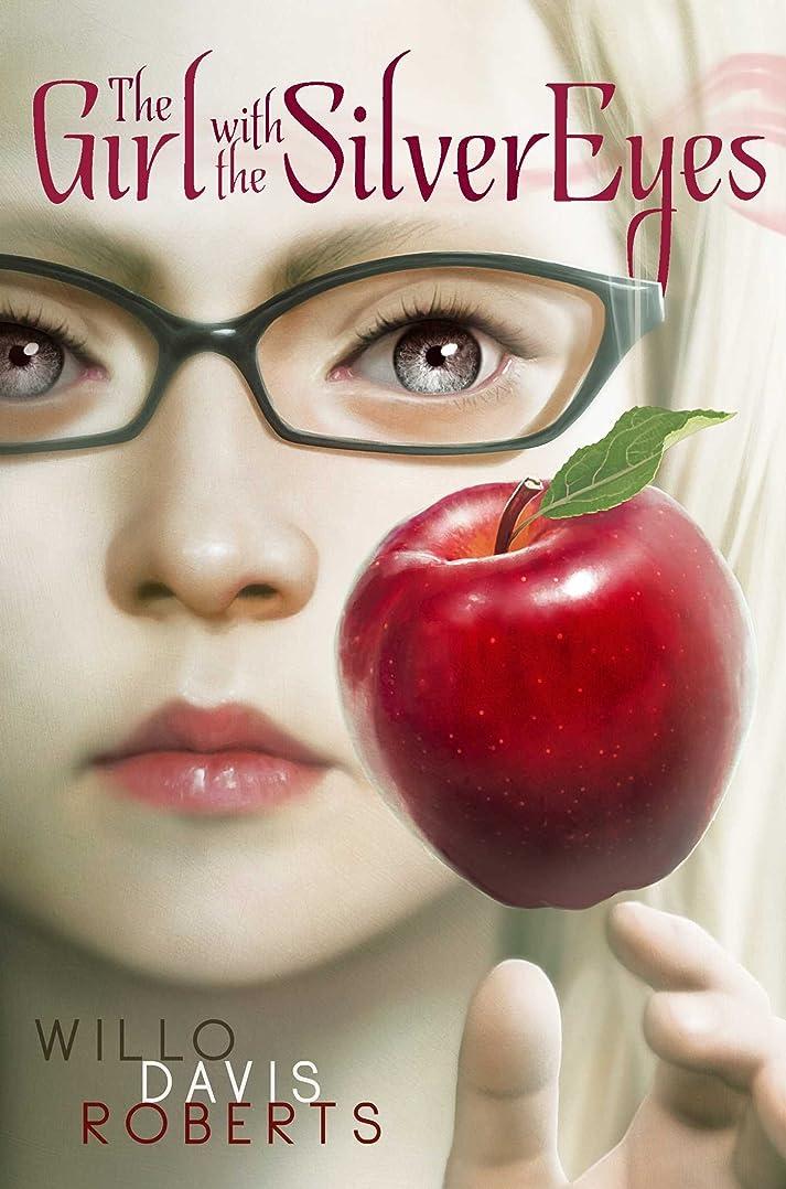 なにベアリングサークル泥The Girl with the Silver Eyes (English Edition)