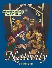 Nativity Coloring Book: Holiday Coloring Book Edition