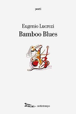 Bamboo Blues (Poesia)