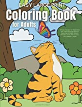 Easy Large Print Coloring Book for Adults: Simple Designs for Beginners and Teens through Seniors featuring Animals, Natur...