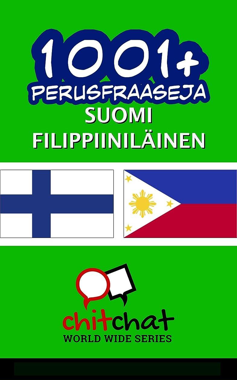 間に合わせ立法気がついて1001+ perusfraaseja suomi - filippiinil?inen (Finnish Edition)