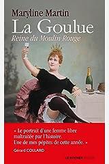 La Goulue : Reine du Moulin Rouge (Poche) Format Kindle