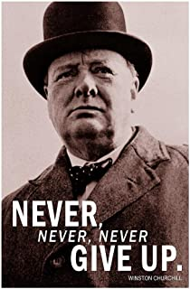 Never Never Never Give Up Winston Churchill Famous Motivational Inspirational Quote Laminated Dry Erase Sign Poster 24x36
