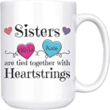 Personalized Names Mug Friends Sisters Tied Together With Heartstrings Custom 15 oz Mug