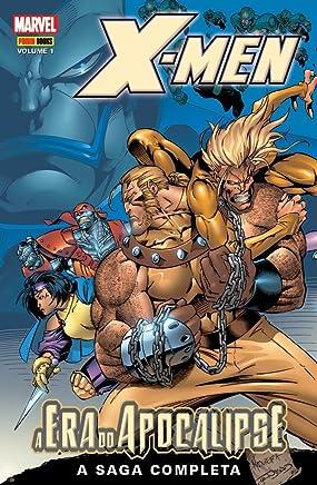 X-Men - A Era Do Apocalipse. A Saga Completa - Volume 1