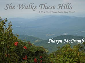 She Walks These Hills (Ballad Novel)