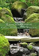 Zen Garden-Fifty Shades of Green