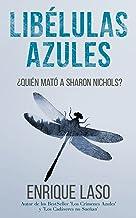 LIBÉLULAS AZULES: Una novela negra cargada de suspenso (Ethan Bush nº 3)