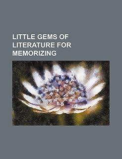 Little Gems of Literature for Memorizing