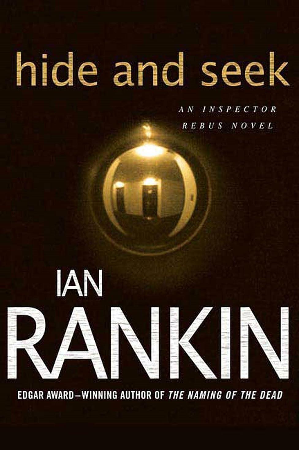 脳熱意常習的Hide and Seek (Inspector Rebus Novels)