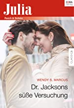 Dr. Jacksons süße Versuchung (Julia) (German Edition)