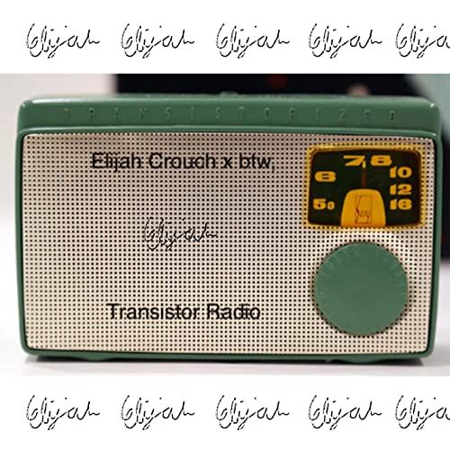 Amazon.com: Transistor Radio (feat. btw): Elijah Crouch: MP3 ...