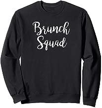 Brunch Squad   - Brunch  Sweatshirt