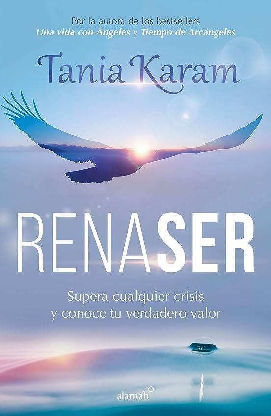 剪断スクラッチ普及Renaser: Supera cualquier crisis y conoce tu verdadero valor (Spanish Edition)